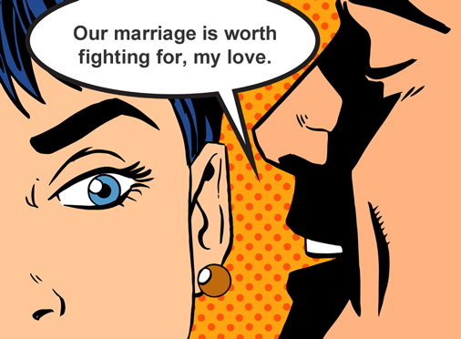 Marriage worth fighting for